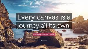 """Helen Frankenthaler Quote: """"Every canvas is a journey all its own."""" (7  wallpapers) - Quotefancy"""